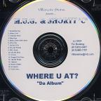 Where U At?: Da Album