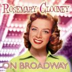 Rosemary Clooney On Broadway