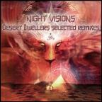 Night Visions: Desert Dwellers' Selected Remixes