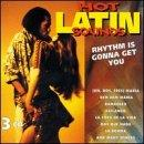 Hot Latin Sounds-Rhythm Is Gon