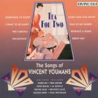 Tea For Two: Songs Of Vincent Youmans