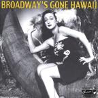 Broadway's Gone Hawaii