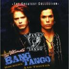 Ultimate Bang Tango: Rockers and Thieves