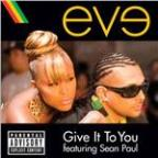 Give It To You (Explicit Version)