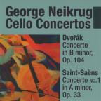 Dvorak: Cello Concerto in B minor: Saint-Saens Cello Concerto No. 1 in A minor