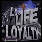 Love, Life, & Loyalty