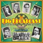 Big Broadcast, Vol. 7: Jazz and Popular Music of the 1920s and 1930s