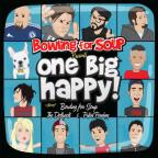 Bowling for Soup Presents... One Big Happy