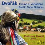 Dvorak: Theme & Variations; Poetic Tone Pictures