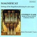 Magnificat - Settings for solo organ / Stephen Farr