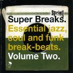 Super Breaks, Vol. 2: Essential Jazz, Soul and Funk Breakbeats