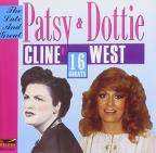 Late and Great Patsy Cline & Dottie West: 16 Greats