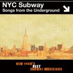 Songs From The Underground: NYC Subway