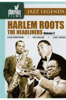 Harlem Roots - Vol. 2: The Headliners