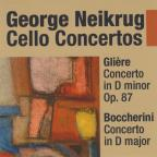Gliere: Cello Concerto in D minor; Boccherini: Cello Concerto in D major