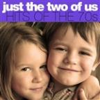 Just The Two Of Us: Hits Of The 70s