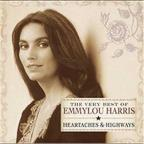 Very Best of Emmylou Harris: Heartaches & Highways