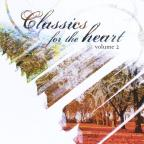 Classics for the Heart, Vol. 2