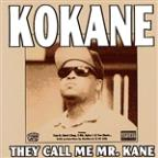 Kokane They Call Me Mr. Kane