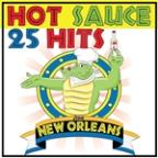 Hot Sauce 25 Hits New Orleans