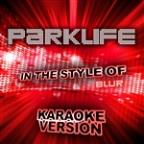 Parklife (In The Style Of Blur) [karaoke Version] - Single
