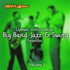 Upbeat Instrumental Big Band, Jazz, And Swing Favorites, Vol. 3