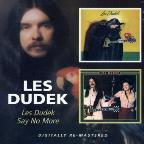 Les Dudek/Say No More