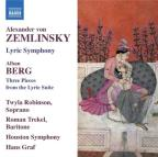 Zemlinsky: Lyric Symphony; Berg: Three Pieces from the Lyric Suite