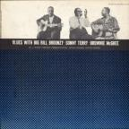 Blues with Big Bill Broonzy, Sonny Terry, Brownie McGhee