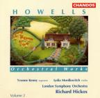 Howells: Orchestral Works Vol 2 / Hickox, London So