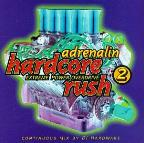Adrenalin Hardcore Rush Vol. 2