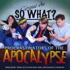 Procrastinators Of The Apocalypse