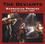 Barbarian Princes: Live in Japan, 1999