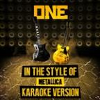 One (In The Style Of Metallica) [karaoke Version] - Single