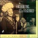 Enchanting Ella Fitzgerald: Live at Birdland, 1950-1952