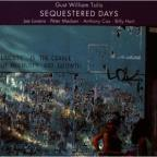 Sequestered Days