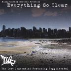 Everything So Clear Featuring ReggiiMental