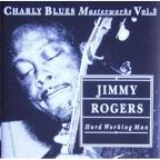 Hard Working Man: Charly Blues Masterworks, Vol. 3