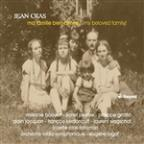 Ma famille bien-aimee! (My Beloved Family!): Music by Jean Cras