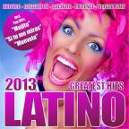 Latino 2013 Greatest Hits