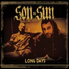 Sun vs Son/Long Days
