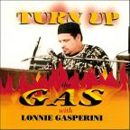 Turn Up The Gas