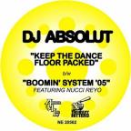 Keep The Dance Floor Packed/Boomin' System '05