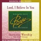 Acoustic Worship: Lord, I Believe In You