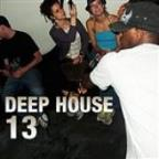 Deep House 13