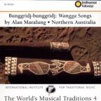 Bunggridj-bunggridj: Wangga Songs, Northern Australia