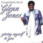 Giving Myself To You: The Greatest Hits Of Glenn Jones