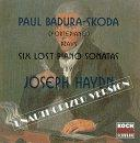 Haydn: Six Lost Piano Sonatas / Paul Badura-Skoda