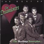 Best of the Dreamlovers: The Heritage Years Plus...