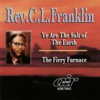 Ye Are the Salt of the Earth/The Fiery Furnace
